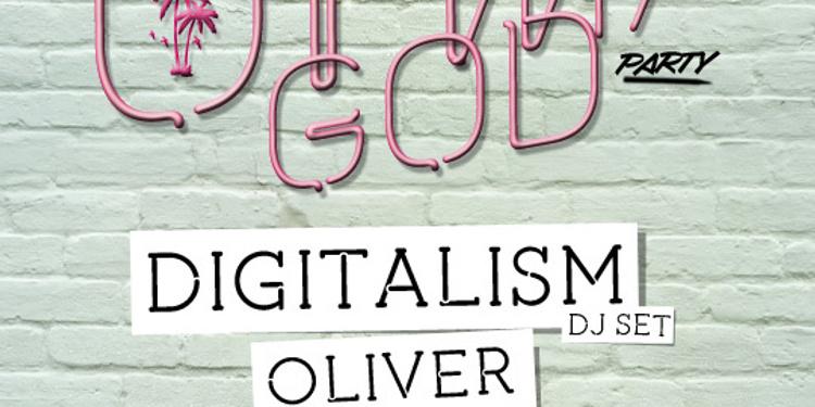Oh My God w Digitalism, Oliver, Matt Mendez