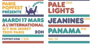 PPP : Pale Lights (US) + Jeanines (US) + Panama (FR)