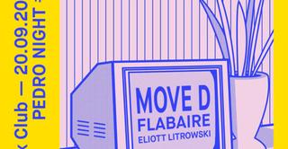 Pedro Night: Move D, Flabaire, Eliott Litrowski