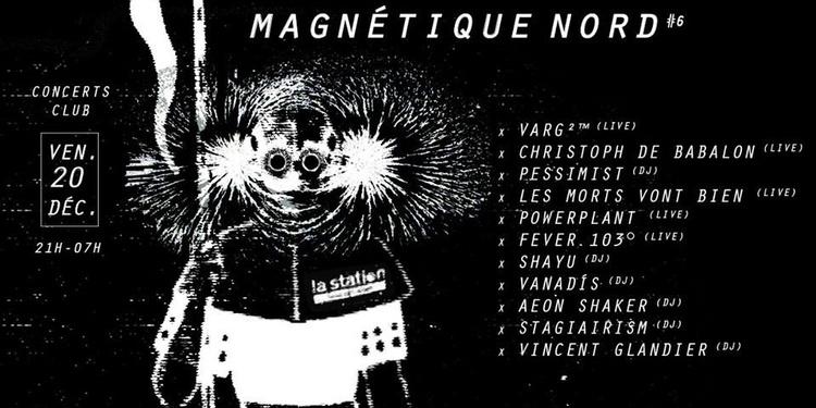Magnétique Nord 6 — Varg²™ • Christoph de Babalon • Pessimist