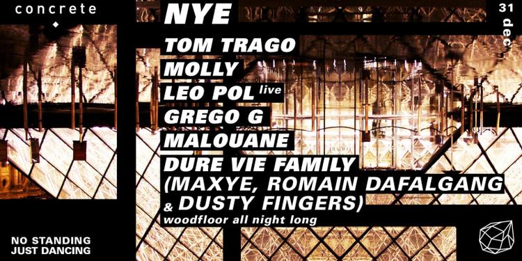 Concrete NYE: Tom Trago x Molly x Leo Pol x Grego G x Malouane