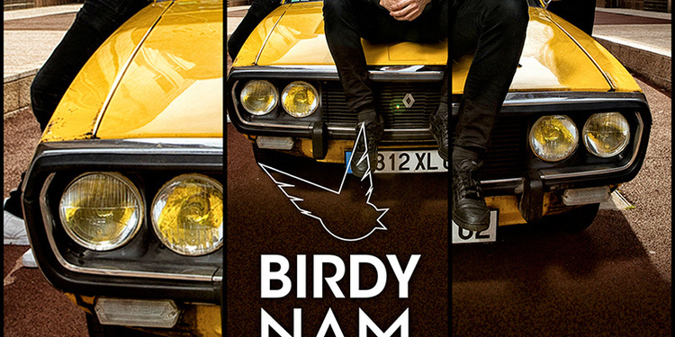 BIRDY NAM NAM ( After Show ) + Guest