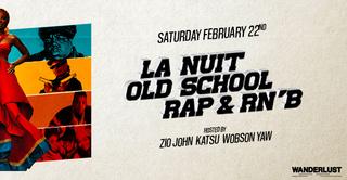La Nuit Old school Rap & RnB