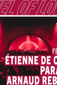 Tunnel Of Love : Étienne de Crécy, Para One & Arnaud Rebotini - Bridge - vendredi 07 février