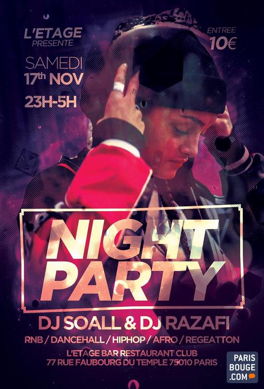 Night Party 3 Dj Soall Razafi L Etage 19 Janvier 2019