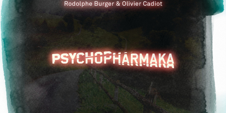 Rodolphe Burger & Olivier Cadiot