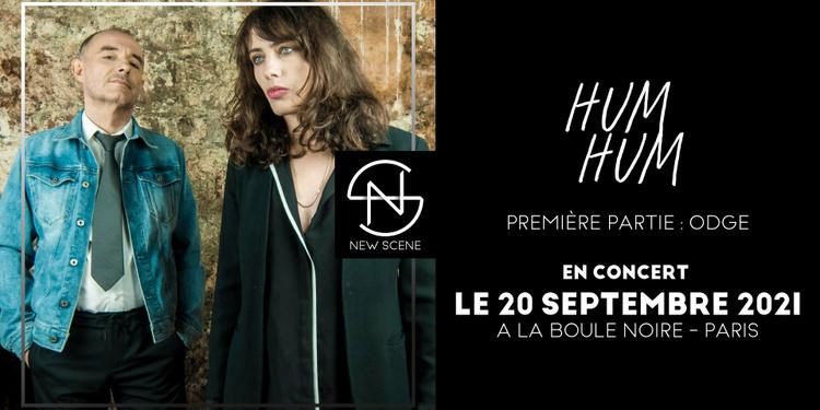 HUM HUM + ODGE (pop) à La Boule Noire