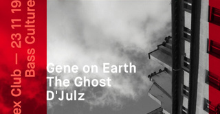 Bass Culture: Gene On Earth, The Ghost, D'Julz