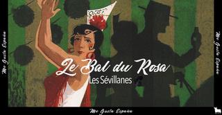 Le Bal du Rosa // Les Sévillanes
