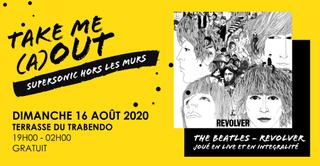 "The Beatles ""Revolver"" joué en live / Take Me (A)Out"