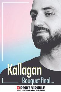 KALLAGAN - Le Point Virgule - du dimanche 19 septembre au dimanche 26 décembre