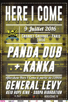 Here I Come x Black Summer Festival : Kanka + Panda Dub