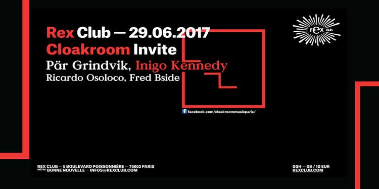 CLOACKROOM w/ Pär Grindvik, Inigo Kennedy, Ricardo Osoloco, Fred Bside