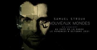 Samuel Strouk en concert au Café de la danse // Paris
