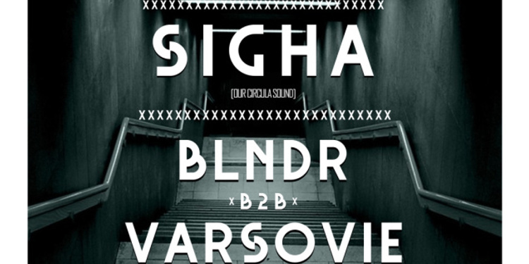 Open Minded présente Clouds, Sigha, BLNDR b2b Varsovie & Illnurse