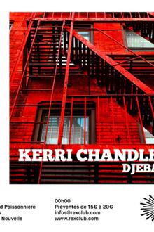 Rex Club Présente: Kerri Chandler & Djebali