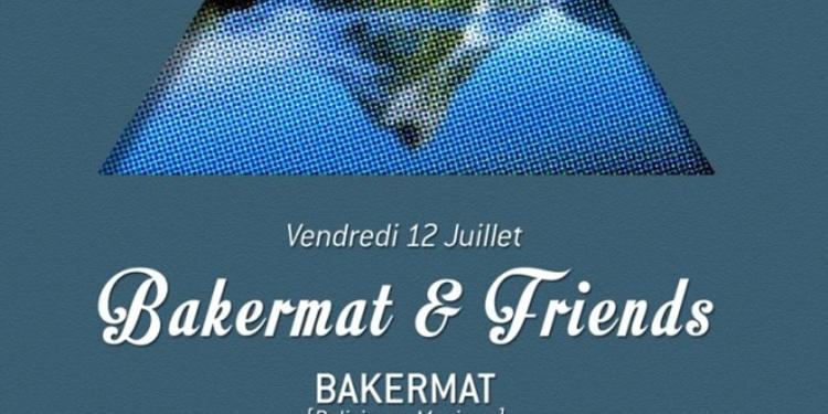 Bakermat & Friends