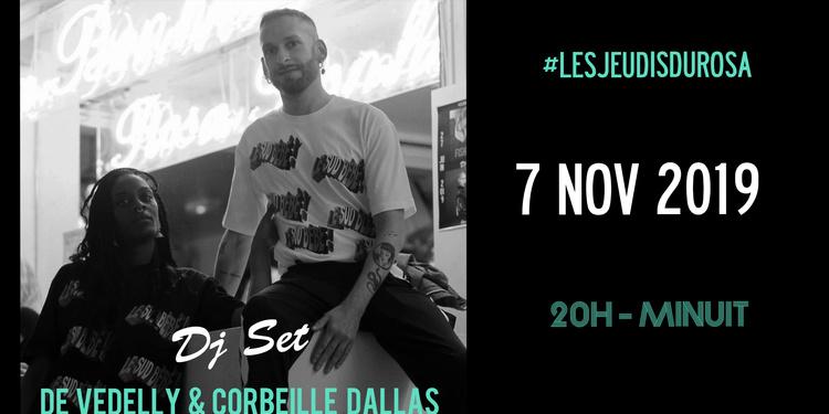 Les Jeudis du Rosa // De Vedelly & Corbeille Dallas