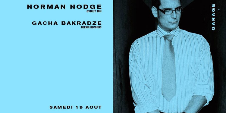 Norman Nodge & Gacha Bakradze all night long
