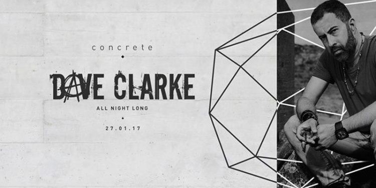 Concrete: Dave Clarke All Night Long