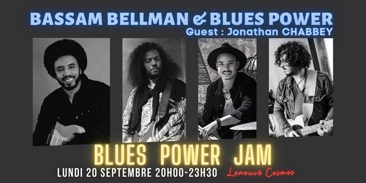 BLUES POWER JAM #67 - BASSAM BELLMAN & BLUES POWER FT. JONATHAN CHABBEY