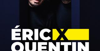 Eric x Quentin, on ne peut plus rien rire