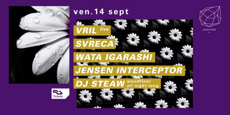 Concrete: Vril Live, Svreca, Wata Igarashi, Jensen Interceptor, Dj Steaw