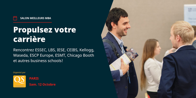 Salon MBA de QS - Rencontrez plus de 50 Business Schools (GRATUIT)