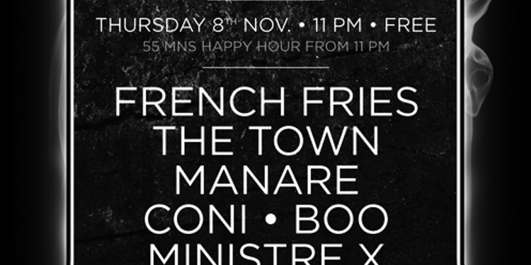 French Fries, The Town, Manaré, Ministre X, The Boo, Coni