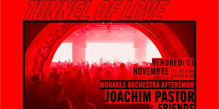 Worakls Orchestra Aftershow : Joachim Pastor & Friends