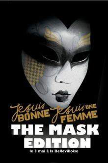 Je Suis Bonne, Je Suis Une Femme - The Mask Edition