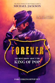 Michael Jackson, Forever, le spectacle musical