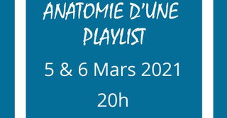 Anatomie d'une playlist