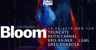 BLOOM w/ Truncate & Keith Carnal
