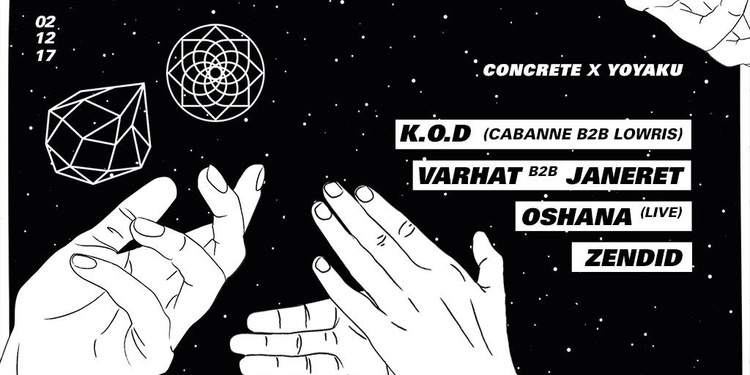 Concrete X Yoyaku: KOD, Varhat b2b Janeret, Oshana , Zendid