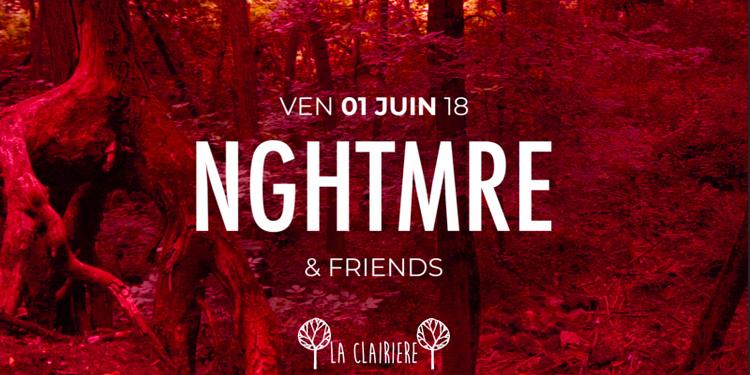 La Clairière : Nghtmre & Friends