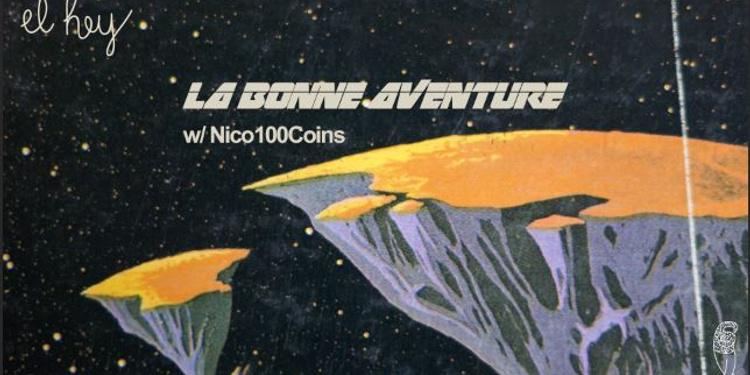 El Hey - La Bonne Aventure w/Nico100Coins