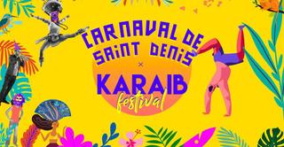 Carnaval de Saint-Denis x Karaib Festival