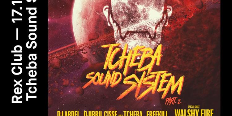 Tcheba Soundsystem: Walshy Fire From Major Lazer, Tcheba, DJ Abdel, Freekil