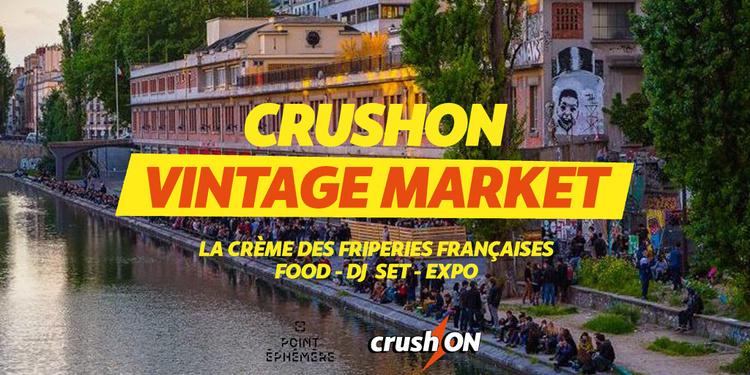 CrushON Vintage Market x Point Éphémère