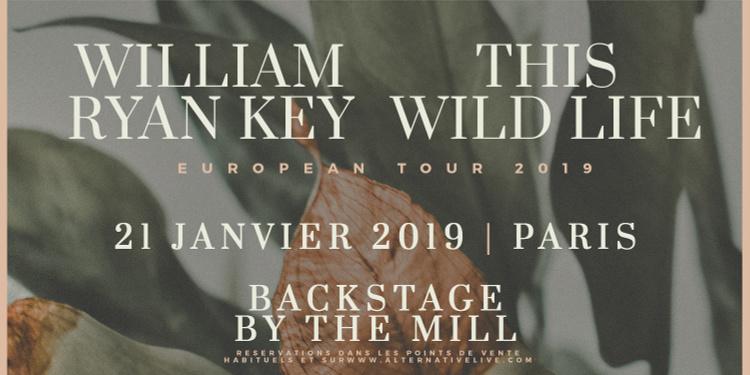 This Wild Life + William Ryan Key