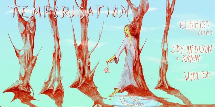 Temporisation: Joy Orbison b2b Rahim, Why Be, Elheist (Live)
