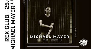 Rex Club Présente: Michael Mayer All Night Long