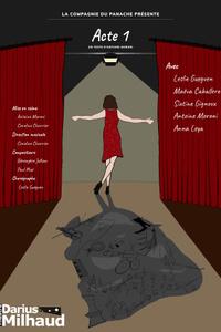Acte 1 - Théâtre Darius Milhaud - du vendredi 24 septembre au vendredi 17 décembre