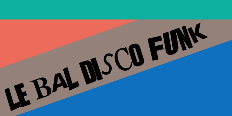 Le Bal Disco Funk // Ruby on Rails
