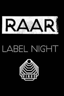 Raar label night : Dave Clarke + Louisahhh!!! b2b Maelstrom
