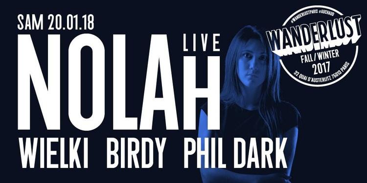 Nolah (live), Wielki, Birdy, Phil Dark