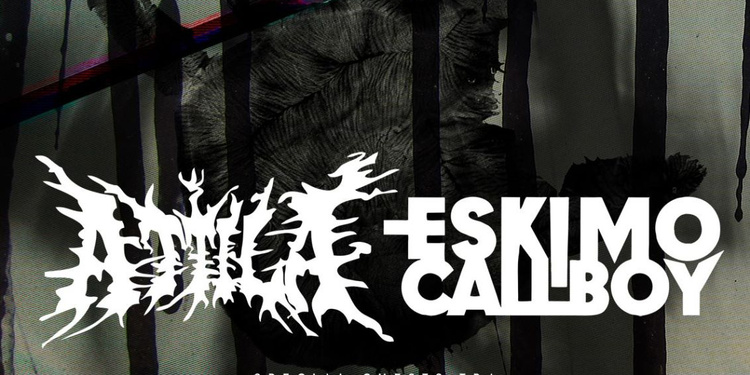 ATTILA + ESKIMO CALLBOY