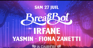 La Clairière : Breakbot, Irfane, Yasmin, Fiona Zanetti