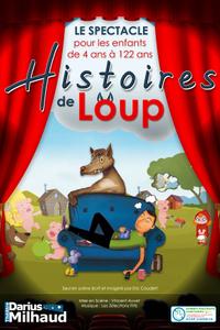 Histoires de loup - Théâtre Darius Milhaud - du dimanche 4 octobre au dimanche 27 juin 2021
